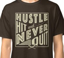 Baseball Softball Hustle Hit And Never Quit Classic T-Shirt