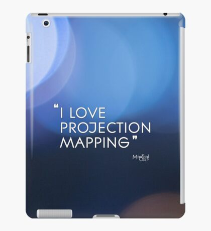 I love projection mapping iPad Case/Skin