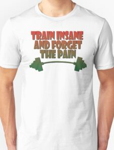 train insane and forget the pain jamaique Unisex T-Shirt