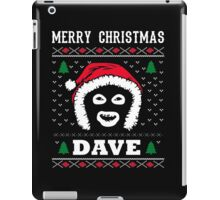 League Of Gentlemen Merry Christmas Dave! Hello Dave! iPad Case/Skin