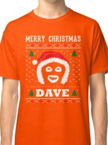 League Of Gentlemen Merry Christmas Dave! Hello Dave! Classic T-Shirt
