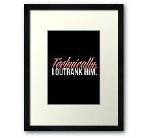 Carol Danvers - Technically, I Outrank Him. Framed Print