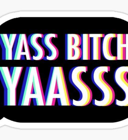 Yasss (V2) Sticker