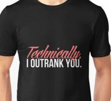 Carol Danvers - Technically, I Outrank You. Unisex T-Shirt