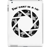 Tha cake is a lie iPad Case/Skin