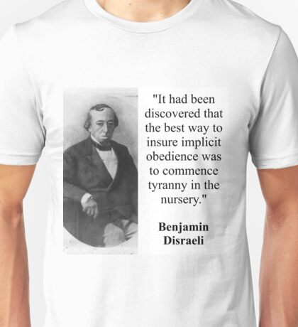 It Had Been Discovered - Disraeli Unisex T-Shirt
