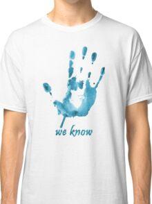 We Know - Dark Brotherhood - Watercolor Classic T-Shirt