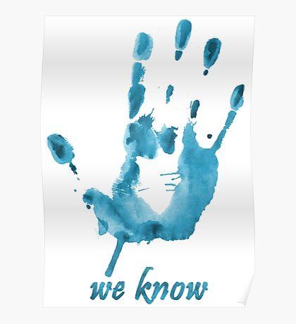 We Know - Dark Brotherhood - Watercolor Poster