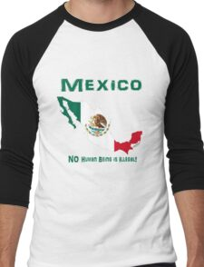 MEXICO:  NO Human Being is Illegal! Men's Baseball ¾ T-Shirt