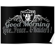 Raiders Good Morning Poster