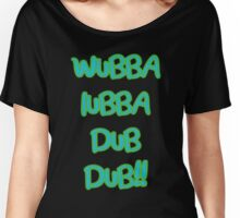Wubalubadubdub! Rick & Morty t-shirt Women's Relaxed Fit T-Shirt
