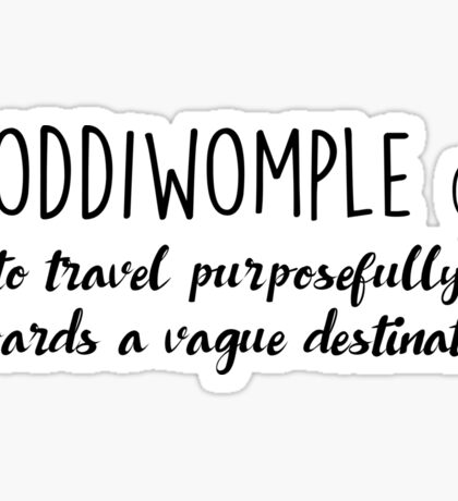 Travel - Coddiwomple Sticker