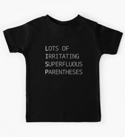 Lots of Irritating Superfluous Parentheses: Funny LISP Programmer Design Black/Gray Kids Tee