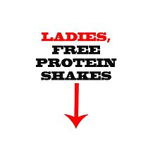 ladies free protein shakes Photographic Print