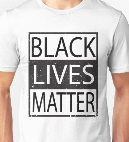 Black Lives Matter Political Statement African American Unisex T-Shirt