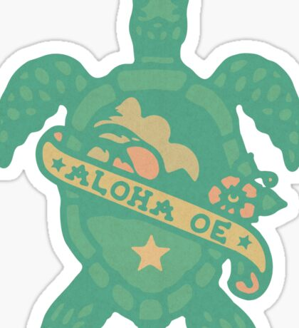 ALOHA OE Turtle tatoo  Sticker