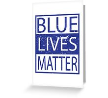 Blue Lives Matter Movement Police, Cops Respect Greeting Card