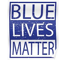 Blue Lives Matter Movement Police, Cops Respect Poster