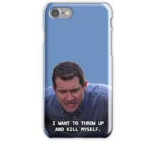 Craig Parks and Rec--I want to throw up and kill myself iPhone Case/Skin