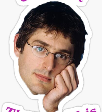 You Gotta Get Theroux This - Louis Theroux  Sticker