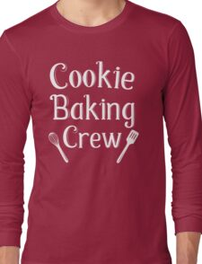 Cookie Baking Crew Long Sleeve T-Shirt