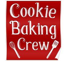 Cookie Baking Crew Poster