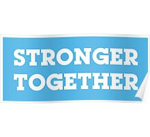 stronger together  Poster
