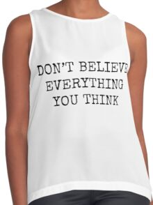 Don't Believe Everything You Think Contrast Tank