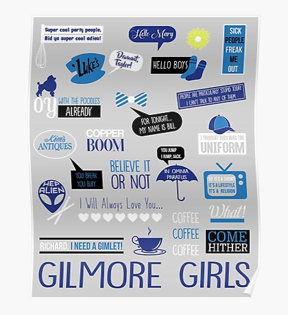 Gilmore Quotes Poster