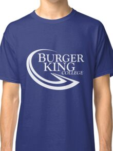 BURGER KING COLLEGE Classic T-Shirt