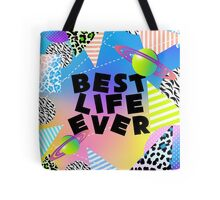 BEST LIFE EVER (Neon Retro) Tote Bag