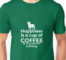 Happiness Is Coffee & French Bulldog Unisex T-Shirt