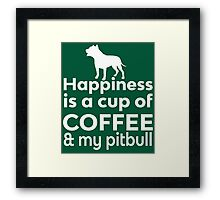 Happiness Is Coffee & Pit Bull Framed Print