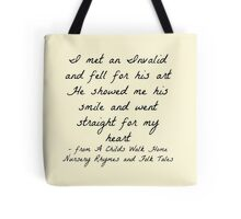"""""""I met an Invalid and fell for his art"""" - Delirium Trilogy Tote Bag"""