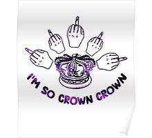 I'm so crown crown Poster