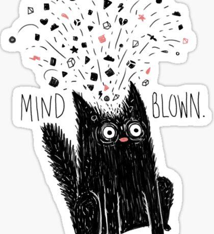 MIND BLOWN. Sticker