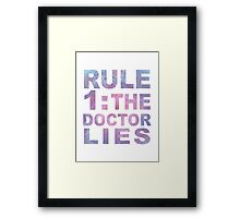 Rule 1 Framed Print