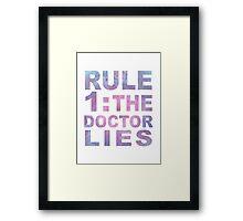 Rule 1 Framed Print