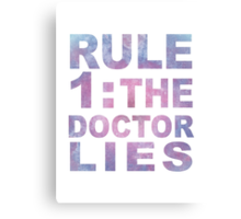 Rule 1 Canvas Print