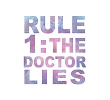 Rule 1 Photographic Print