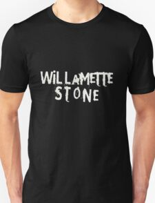 Willamette Stone is the best \o/ T-Shirt