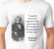 I Equally Decry The Appeal - Disraeli Unisex T-Shirt