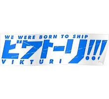 Yuri on Ice - Vikturi Shirt (Blue Text) Poster