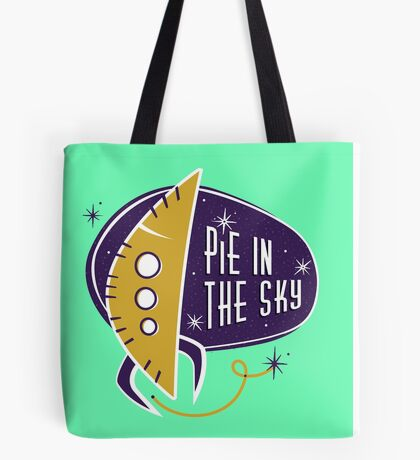 Pie in the sky Tote Bag