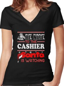 Be Nice To The Cashier Santa Is Watching Shirt Women's Fitted V-Neck T-Shirt