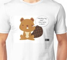 Frankly My Dear... I don't give a dam! -BeaverMan Unisex T-Shirt