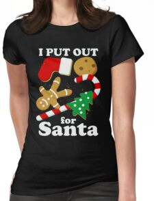 I Put Out For Santa Christmas Cookies Design Womens Fitted T-Shirt