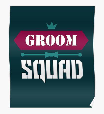 Groom Squad Poster