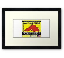 Lake Superior Agate Hunter Permit Framed Print