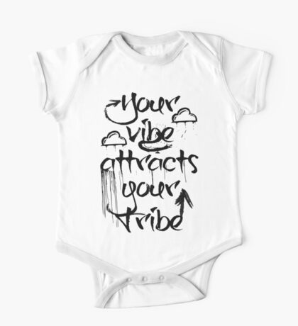 Your Vibe Attracts Your Tribe One Piece - Short Sleeve